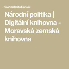 Národní politika   Digitální knihovna - Moravská zemská knihovna