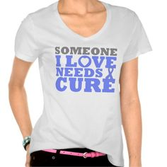 Pulmonary Hypertension Someone I Love Needs A Cure T Shirts by www.giftsforawareness.com #pulmonaryhypertension #awareness