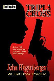 Rough Edges: Now Available: Tripl3 Cross - John Hegenberger