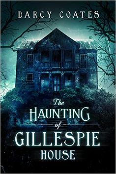 The Haunting of Gillespie House - Kindle edition by Darcy Coates. Mystery, Thriller & Suspense Kindle eBooks @ Amazon.com.