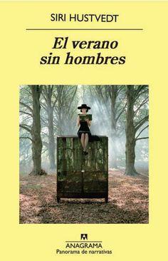 """""""Un libro es un producto de la colaboración entre el lector y el texto y, en el mejor de los casos ese encuentro da lugar a una historia de amor como cualquier otra.""""  El verano sin hombres de Siri Hustvedt"""
