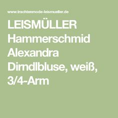 LEISMÜLLER Hammerschmid Alexandra Dirndlbluse, weiß, 3/4-Arm