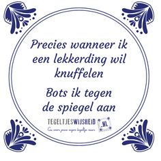 E-mail - Roel Palmaers - Outlook Cute Quotes, Funny Quotes, Best Funny Pictures, Wise Words, Qoutes, Love You, Inspirational Quotes, Positivity, Lol
