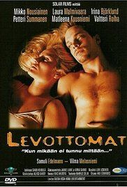Levottomat Movie Watch Online Free.  he makes it a point of pride to never sleep with the same woman twice, ...