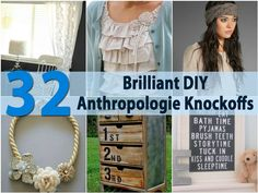 Have you ever been inside an Anthropologie Store? If not, you may be missing out. Everything is so unique and you are certain to find something that you absolutely love. Of course, we had to find some DIY ways to do the Anthropologie thing. There are so many projects that you can do...