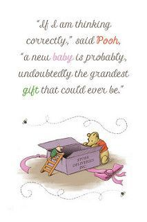 New Baby Quote~ Winnie the Pooh   by maddieandmarry #newparentquotes