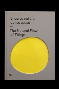 The Natural Flow of Things⠀ José Duarte, Madrid, Spain, 2016 Creative Book Cover Designs, Creative Review, Book Cover Page, Best Book Covers, Irma Boom, Best Coffee Table Books, O Design, Graphic Design, Print Design
