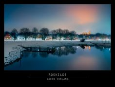 Roskilde on a cold winter night... Feel free to reshare if you are a private and spread the winter mood. https://plus.google.com/+JacobSurland/posts/QbgGjasschU