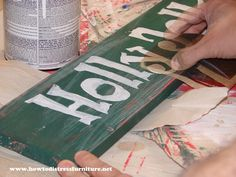 How To Make Distressed Wooden Signs
