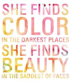 Quote | She finds color....                              …