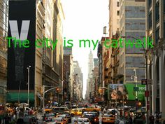The city is my catwalk ! <3