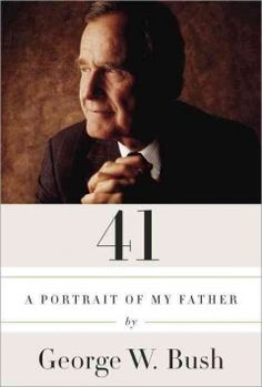 41 : a portrait of my father by George W. Bush.  Click the cover image to check out or request the biographies and memoirs kindle