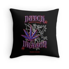 """Dutch Dragon Marijuana Strain"" Throw Pillows by Samuel Sheats 