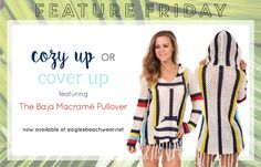Feature Fridays are back! Channel your inner boho with this Colorful Baja Macramé Pullover. It's perfect for chilly spring weather or a cool summer night!