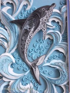 Quilling - Quilled Dolphin paper art