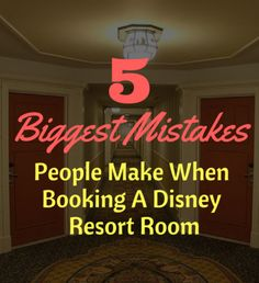 Make sure that you don't make one of these 5 biggest mistakes people make when booking a Disney Resort room...don't fall for #2!