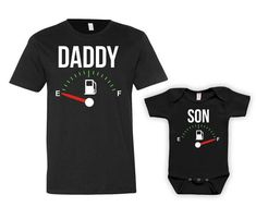 Daddy And Son Matching Shirts Father And Son Gift Daddy And Me Clothing Daddy Son Shirts Family Outfits Fuel Empty Full Bodysuit - JM121-123 by GoldenStarTees on Etsy
