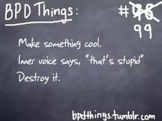 BPD Things #99 (Borderline Personality Disorder)