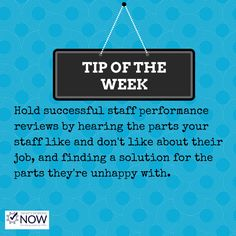 Staff performance reviews shouldn't be something that the employee or employer dreads. They aren't supposed to dig up negativity but but forward positive steps.