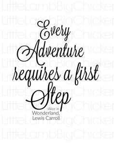 Every Adventure requires a first Step, Alice in Wonderland, Lewis Carroll, Storybook Quote, Instant Download, Digital Download, JPG / JPEG by LittleLambBigChicken on Etsy
