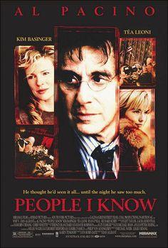 People I Know is a 2002 American crime movie; Daniel Algrant directed it, its stars Al Pacino, Tea Leoni, and Kim Basinger. Tea Leoni, Al Pacino, Ryan O'neal, Hd Movies, Movies Online, Movie Tv, Kim Basinger, Classic Movie Stars, Classic Movies