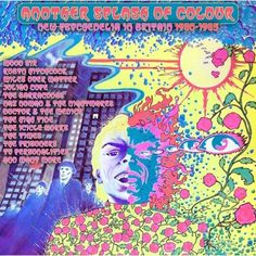 Various Artists - Another Splash of Colour: New Psychedelia in Britain from 1980 to 1985 (CD) Music Album Covers, Music Albums, Michael Moorcock, Psychedelic Rock, Blue Orchids, Post Punk, Cool Things To Buy, Stuff To Buy, Various Artists
