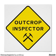 Outcrop Inspector - Geology Humor Poster