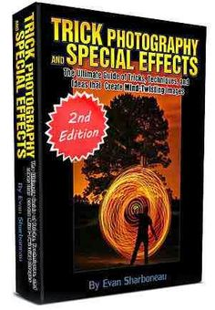 My Book: Trick Photography And Special Effects E-book