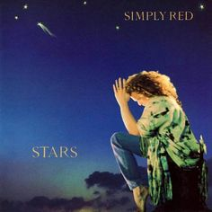 Stars is the fourth album by British-based pop/soul/jazz band Simply Red, released in September Five singles were released from the al. Simply Red, Music Album Covers, Music Albums, Lps, Rock N Roll, Mick Hucknall, Red Song, Pochette Album, Great Albums