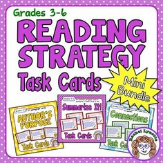 Save money with this discounted set of Reading Strategy Task Card Sets for grades 3-6. Each set includes 24 cards, student recording sheet, and a colorful poster.  If you are buying all three sets, you can save money by purchasing this bundle. You can find out more about each and download the free preview by going to the product pages:Author's Purpose  Connections (Self, Text, World) Summarize It!