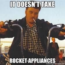 Doesn't take a rocket appliances to get your grade 10:))