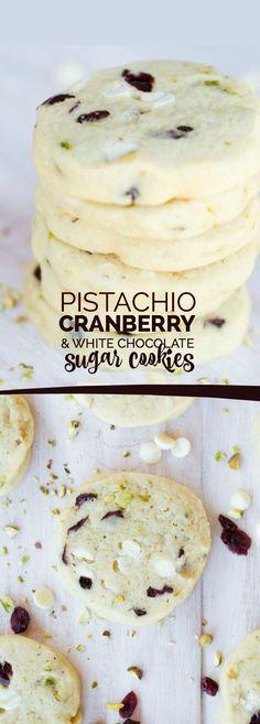Pistachio, Cranberry & White Chocolate Sugar Cookies