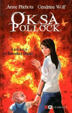 Oksa Pollock T6 la dernière étoile - Anne Plichota, Cendrine Wolf - Amazon.fr - Livres