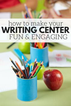 How To Make Your Writing Center Fun and Engaging! - No Time For Flash Cards