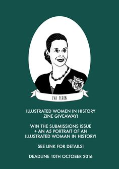 "illustratedwomeninhistory: "" Pre-orders for the next Illustrated Women in History zine are now up on Etsy! All pre-ordered zines will ship the week commencing 10th of October! http://etsy.me/2cB72Zu GIVEAWAY! You can enter to win a copy of the zine..."
