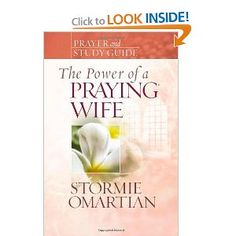 The Power of a Praying® Wife Prayer and Study Guide (Power of Praying): Stormie Omartian: 9780736919845: Amazon.com: Books