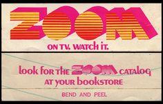 Zoom - On TV Watch It - sticker - 1970's by JasonLiebig, via Flickr