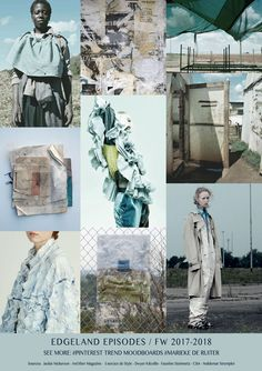 EDGELAND EPISODES / TREND - FW 2017 / 2018 - Marieke de Ruiter