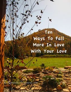 Ten Ways To Fall More In Love With Your Love. #CMBA #marriage #FallDates