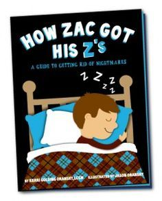 Great book to help kids get rid of nightmares (if I do say so myself)