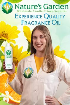 Experience Quality Fragrance Oil from Natures Garden