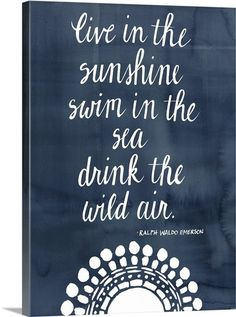 Courtside Market 'Live in the Sunshine Swim In The Sea' Wrapped Canvas Pretty Writing, Handwritten Quotes, Sun Quotes, Pretty Quotes, Painting Quotes, Canvas Prints, Art Prints, Chalkboard Art, Cool Posters