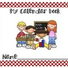 $TPT  Kindergarten Calendar BookThis is a fun way to build number knowledge and meet common core during calendar time.  Simply print one packet for each...
