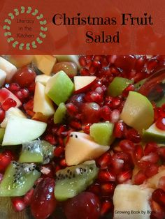 lots of literacy fun with kids in the kitchen making a Christmas recipe: holiday fruit salad from growingbookbybook.com