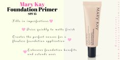 Mary Kay Primer, Mary Kay Foundation Primer, Flawless Foundation Application, Mary Kay Malaysia, Makeup Ideas, Makeup Tips, Mary Kay Party, Mary Kay Ash, Broad Spectrum Sunscreen