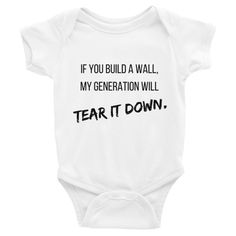 Tear it Down Baby Onesie - Wear Your Dissent