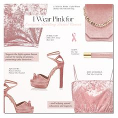 """""""WHO DO YOU WEAR PINK FOR?"""" by larissa-takahassi ❤ liked on Polyvore featuring Cafuné, Aquazzura, AERIN and breastcancerawareness"""