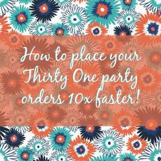Thirty One ordering trick. OMG. Life changing.
