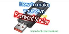 How To Make a USB Password Stealer - Hackers Den