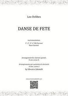Coppelia - Danse De Fete By Leo Delibes Clarinet Sheet Music, B Flat Major, Romantic Period, Writing About Yourself, Original Music, Monologues, Digital Sheet Music, Self Publishing, Recital